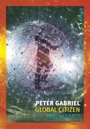 Peter Gabriel: Global Citizen