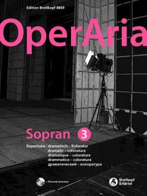 OperAria Soprano Volume 3: Dramatic coloratura