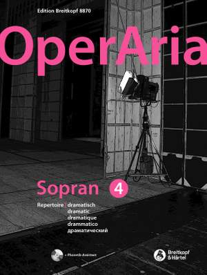 OperAria Soprano Volume 4: Dramatic