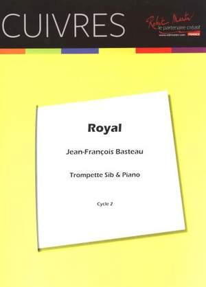 Jean Francois Basteau: Royal