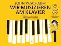 John W. Schaum: Wir musizieren am Klavier Band 1 – Neuauflage
