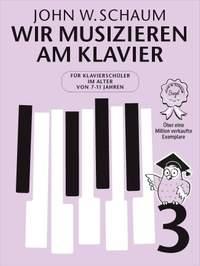 John W. Schaum: Wir musizieren am Klavier Band 3 – Neuauflage