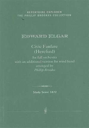 Elgar, Edward: Civic Fanfare (Hereford) for full orchestra