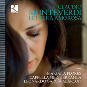 Monteverdi: Lettera Amorosa
