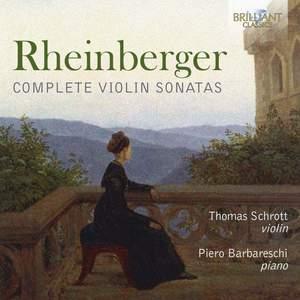 Rheinberger: Complete Violin Sonatas Product Image