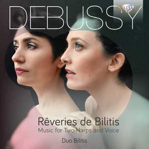 Debussy: Rêveries de Bilitis
