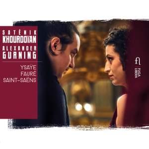 Ysaÿe, Fauré, Saint-Saëns