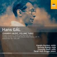 Hans Gál: Chamber Music, Volume Three