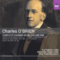 Charles O'Brien: Complete Chamber Music, Volume One