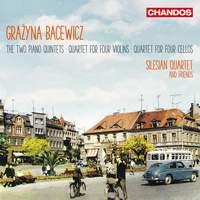 Grażyna Bacewicz: Two Piano Quintets,