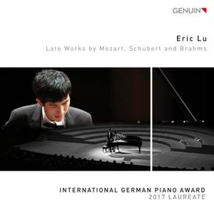 Late Works by Mozart, Schubert and Brahms