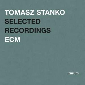 Tomasz Stanko - Selected Recordings