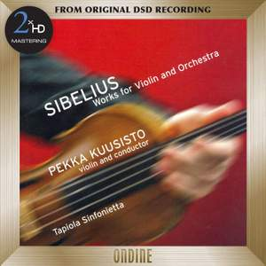 Sibelius: Humoresques - 2 Serenades - Suite for Violin and String Orchestra - Swanwhite Suite