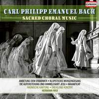 CPE Bach: Sacred Choral Music