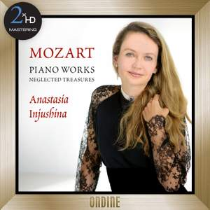 Mozart: Piano Works - Neglected Treasures