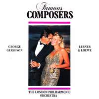 Famous Composers: George Gershwin and Lerner and Loewe