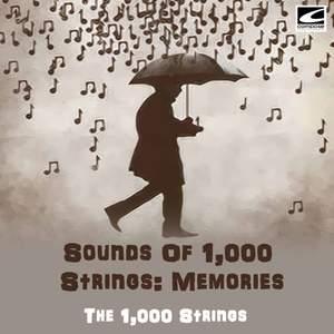 Sounds of 1,000 Strings: Memories