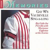 Gay 90's Vaudeville Sing-along