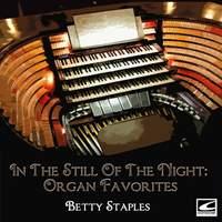 In the Still of the Night: Organ Favorites