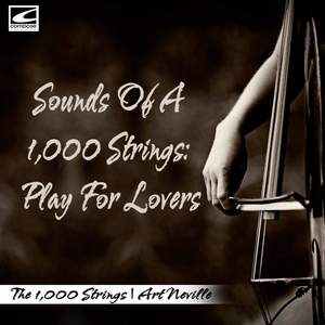 Sounds of 1,000 Strings: Play for Lovers