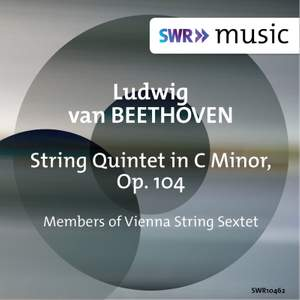 Beethoven: String Quintet in C Minor, Op. 104
