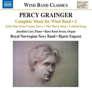 Grainger: Complete Music for Wind Band, Vol. 2
