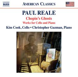 Paul Reale: Chopin's Ghosts