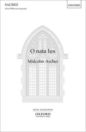 Archer, Malcolm: O nata lux