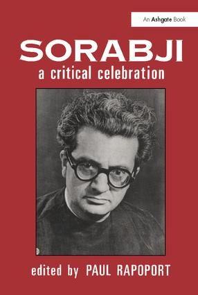 Sorabji: A Critical Celebration
