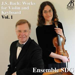 J.S. Bach: Works for Violin and Keyboard, Vol. 1