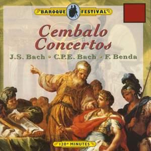 J.S. Bach, C.P.E. Bach & G. A. Benda: Cembalo Concertos
