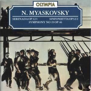 Myaskovsky: Serenada, Sinfonietta & Symphony No. 19
