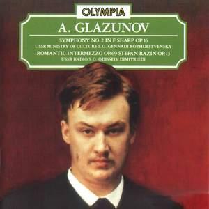 Glazunov: Symphony No. 2, Op. 16; Romantic Intermezzo, Op. 69 & Symphonic Poem - Stepan Razin, Op. 13