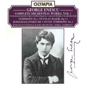 Enescu: Complete Orchestral Works, Vol. 1