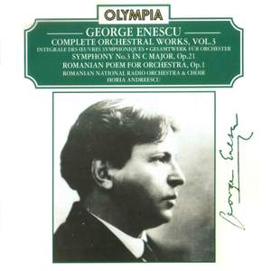 Enescu: Complete Orchestral Works, Vol. 3