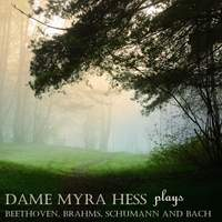 Dame Myra Hess Plays Beethoven, Brahms, Schumann & Bach