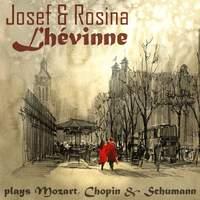Josef & Rosina Lhévinne Play Chopin, Mozart & Schumann