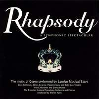 Rhapsody, a Symphonic Spectacular (The Music of Queen Performed by London Musical Stars)