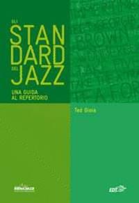 Ted Gioia: Gli Standard Del Jazz