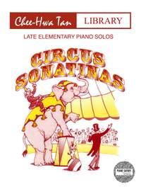 Tan, Chee-Hwa: Circus Sonatinas (piano)