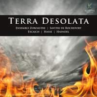 Escaich, Hasse & Haendel: Terra Desolata