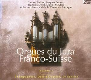 Orgues du Jura Franco-Suisse, Vol. 1