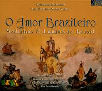 O amor brazileiro: Modinhas & lundus do Brasil