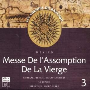 Les chemins du baroque, Vol. 3: Messe de l'Assomption de la Vierge