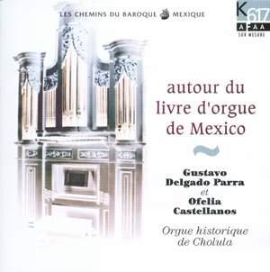 Autour du livre d'orgue de Mexico