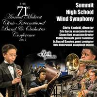 2017 Midwest Clinic: Summit High School Wind Symphony (Live)
