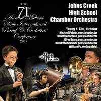 2017 Midwest Clinic: Johns Creek High School Chamber Orchestra (Live)