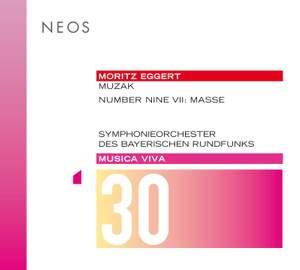 Musica Viva, Vol. 30: Moritz Eggert