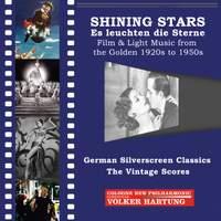 Shining Stars: Es leuchten die Sterne – Film & Light Music from the Golden 1920s to 1950s