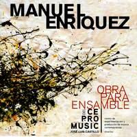 Manuel Enríquez: Obra para Ensamble del Centro de Experimentación y Producción de Música Contemporánea